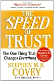 img - for The SPEED of TRUST: The One Thing That Changes Everything book / textbook / text book