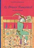 "Afficher ""Le Prince tisserand"""