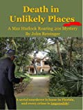 img - for Death in Unlikely Places (The Max Hurlock Roaring 20s Mysteries) book / textbook / text book