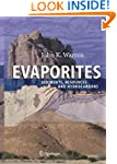 Evaporites:Sediments, Resources and H...