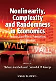 img - for Nonlinearity, Complexity and Randomness in Economics: Towards Algorithmic Foundations for Economics (Surveys of Recent Research in Economics) book / textbook / text book