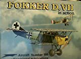 Image of Fokker D.VII in Action - Aircraft No. 166