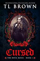 Cursed (The Devil's Roses Book 1) (English Edition)