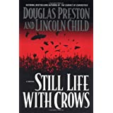 Still Life With Crows (Preston, Douglas)by Douglas Preston