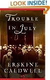 Trouble in July (Open Road)