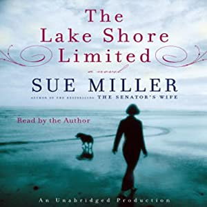 The Lake Shore Limited | [Sue Miller]