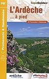 echange, troc FFRP - L'Ardèche à pied : 46 promenades et randonnées