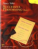 img - for Successful Performing: Ideas for Choral Conductors and Conductors-in-Training: Conductor's Edition Book 1 book / textbook / text book