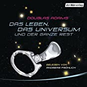 H&ouml;rbuch Das Leben, das Universum und der ganze Rest