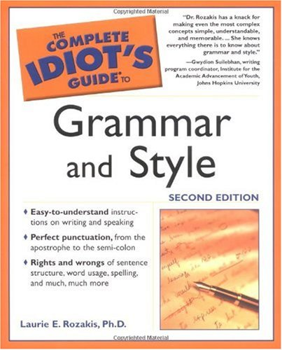 english grammar style guide Not feel superior to other people because you know what a conjunction is' david marsh and amelia hodsdon (eds), the guardian style guide, may 2012.