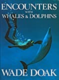 img - for Encounters With Whales and Dolphins book / textbook / text book