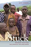 img - for Stuck: Rwandan Youth and the Struggle for Adulthood (Studies in Security and International Affairs) book / textbook / text book