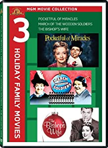 Mgm Movie Collection Three Holiday Family Movies Pocketful Of Miracles March Of The Wooden Soldiers The Bishops Wife from MGM (Video & DVD)