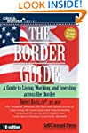 Border Guide: A Guide to Living, Work...