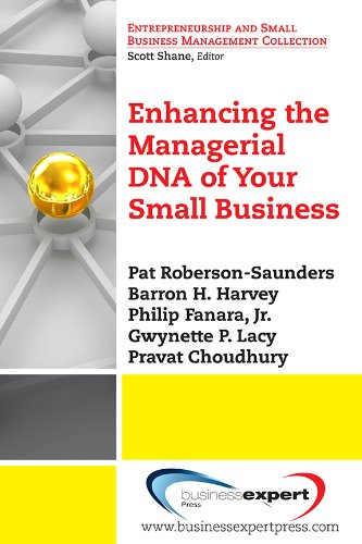 Enhancing the Managerial DNA of Your Small Business