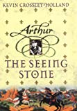 The Seeing Stone (Arthur Trilogy) (0439263263) by Crossley-Holland, Kevin