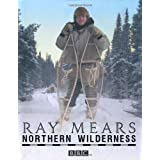 Northern Wilderness: Bushcraft of the Far Northby Ray Mears