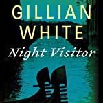 Night Visitor: A Novel | Gillian White