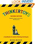 Thinkertoys: A Handbook of Creative-T...