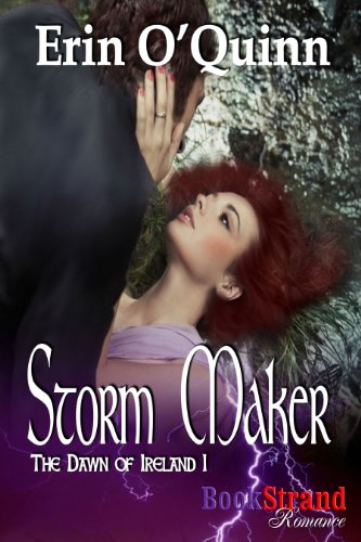 Book: Storm Maker (The Dawn of Ireland 1) by Erin O'Quinn
