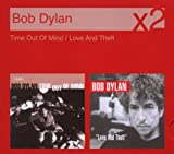 Bob Dylan Time Out Of Mind/ Love And Theft