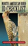 North American Bird I.D. Checklist: A Journal for Backyard Bird Enthusiasts