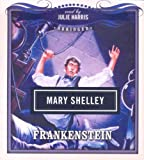 Frankenstein (Classics Read By Celebrities Series)