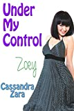Under My Control 1: Zoey