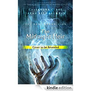 The Midnight Heir (Bane Chronicles, The) Cassandra Clare and Maureen Johnson