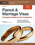 Fiance and Marriage Visas: A Couples Guide to U.S. Immigration