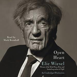 Open Heart | [Elie Wiesel, Marion Wiesel (translator)]