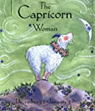 The Capricorn Woman (Astrology for Women) (0740714309) by Julie Mars