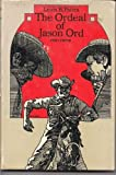 The Ordeal of Jason Ord: A Double D Western (0385044860) by Patten, Lewis B