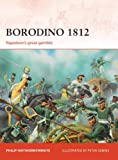 img - for Borodino 1812: Napoleon's great gamble (Campaign) book / textbook / text book