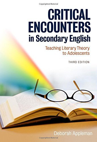 critical-encounters-in-secondary-english-teaching-literary-theory-to-adolescents-third-edition-langu