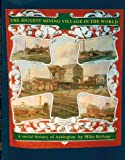 img - for The Biggest Mining Village in the World: A Social History of Ashington book / textbook / text book