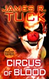 Circus of Blood (Deacon Chalk Occult Bounty Hunter)