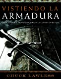 img - for Vistiendo la Armadura: Capacitados y Mobilizados para la Guerra Espiritual (Putting on the Armor Spanish Bible Study) (Spanish Edition) book / textbook / text book