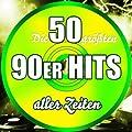 Die 50 gr��ten 90er Hits aller Zeiten
