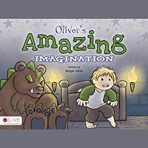 Oliver's Amazing Imagination | [Angie Girtz]
