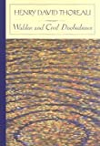 Walden and Civil Disobedience (Barnes & Noble Classics Series) [WALDEN & CIVIL DISOBEDIENC -OS]