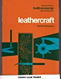 img - for Leathercraft (Goodheart-Willcox's Build-a-Course Series) book / textbook / text book