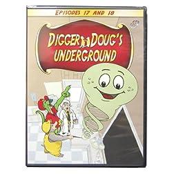 Digger Doug's Underground / Episodes 17 & 18