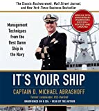 img - for It's Your Ship: Management Techniques from the Best Damn Ship in the Navy (revised) by D. Michael Abrashoff (2012-10-09) book / textbook / text book