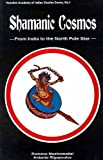 img - for Shamanic Cosmos: From India to the North Pole Star book / textbook / text book