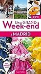 Un grand week-end � Madrid 2016