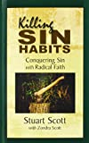 img - for Killing Sin Habits: Conquering Sin with Radical Faith book / textbook / text book
