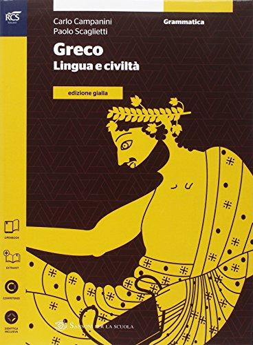 Greco. Grammatica-Esercizi. Ediz. gialla. Con e-book. Con espansione online. Per le Scuole superiori: 1