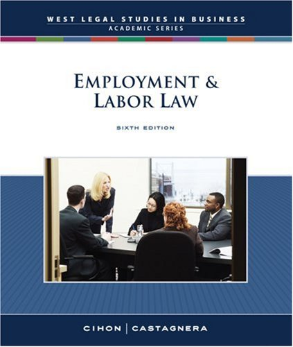 Employment and Labor Law, Reprint (South-Western Legal Studies in Business Academic)