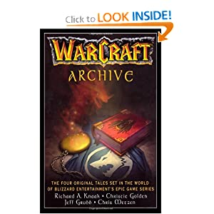 WarCraft Archive (WORLD OF WARCRAFT) by Blizzard Entertainment and Richard A. Knaak